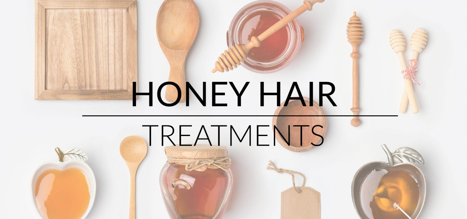 Honey Hair Treatments